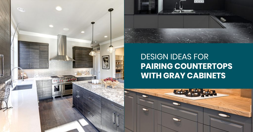 Design Ideas for Pairing Countertops with Gray Cabinets
