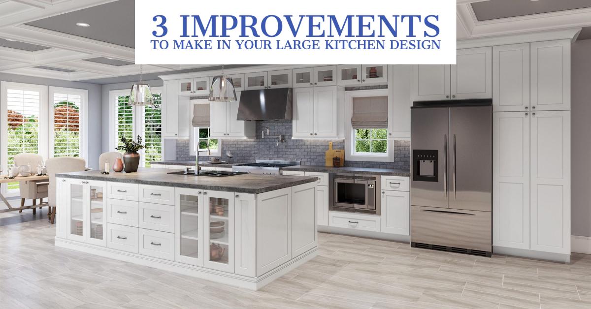 3-improvements-large-kitchen-design
