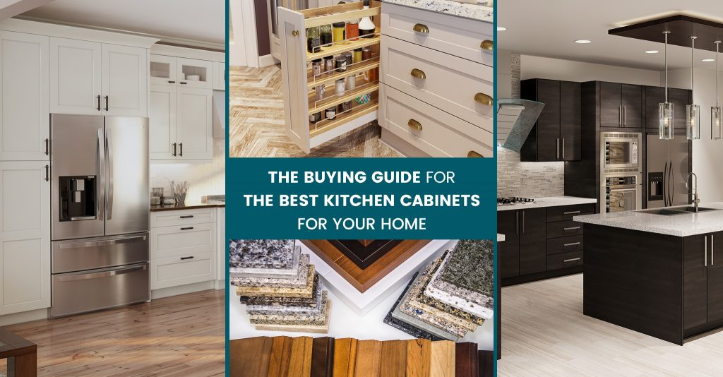 The Buying Guide for The Best Kitchen Cabinets For Your Home