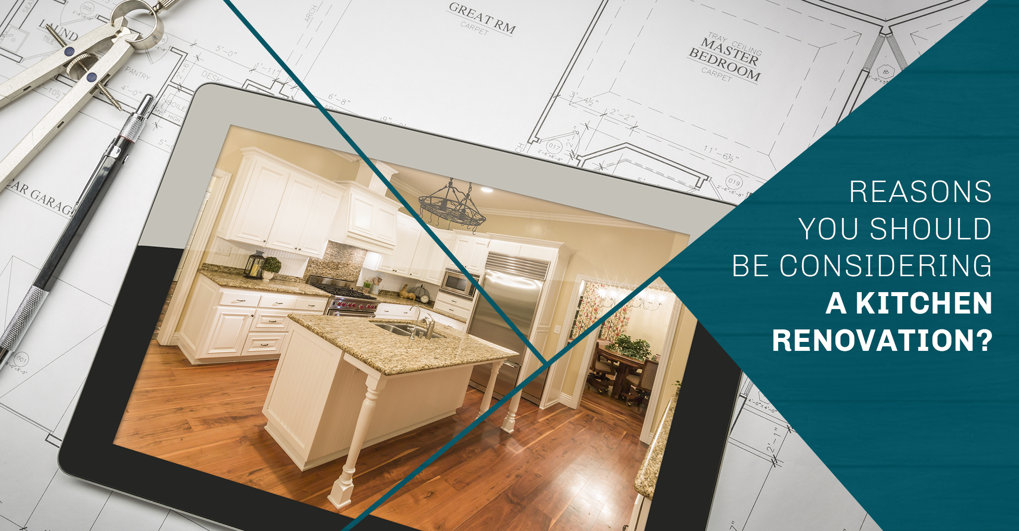 Reasons You Should Be Considering a Kitchen Renovation?