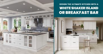 Design the Ultimate Kitchen With a White Shaker Island or Breakfast Bar