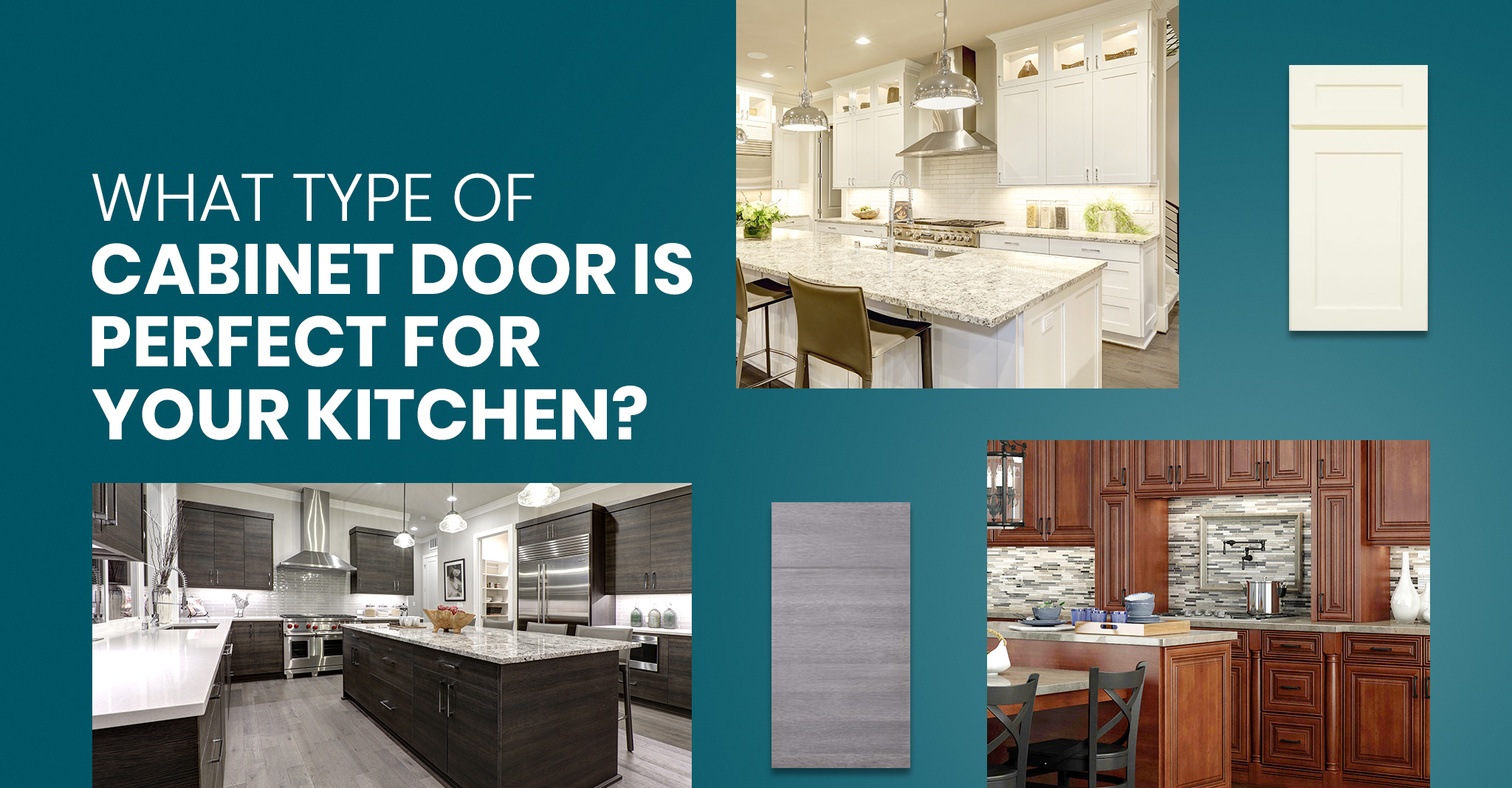 What type of cabinet door is perfect for your kitchen?