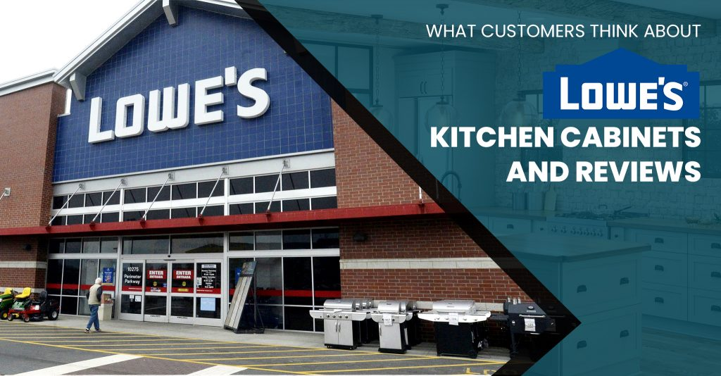 What Customers Think About Lowes Kitchen Cabinets + Reviews