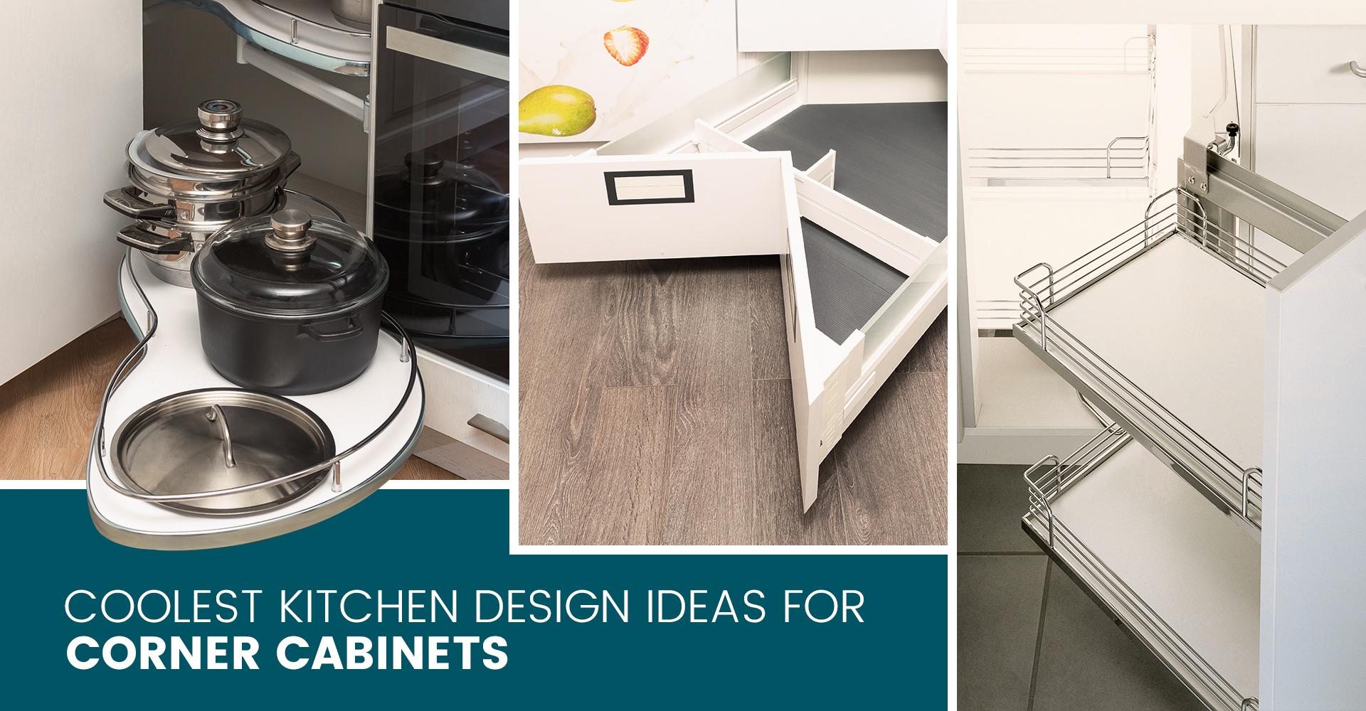 Coolest Kitchen Design Ideas For Corner Cabinets